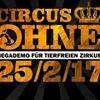 Mega-Demo für tierfreien Zirkus / 25.2. München #CircusOHNE